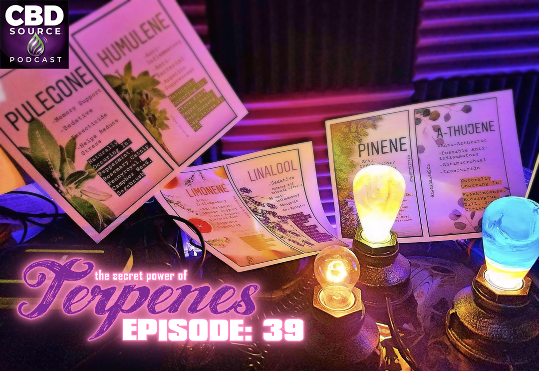 The Secret Power of Terpenes (Ep.39)