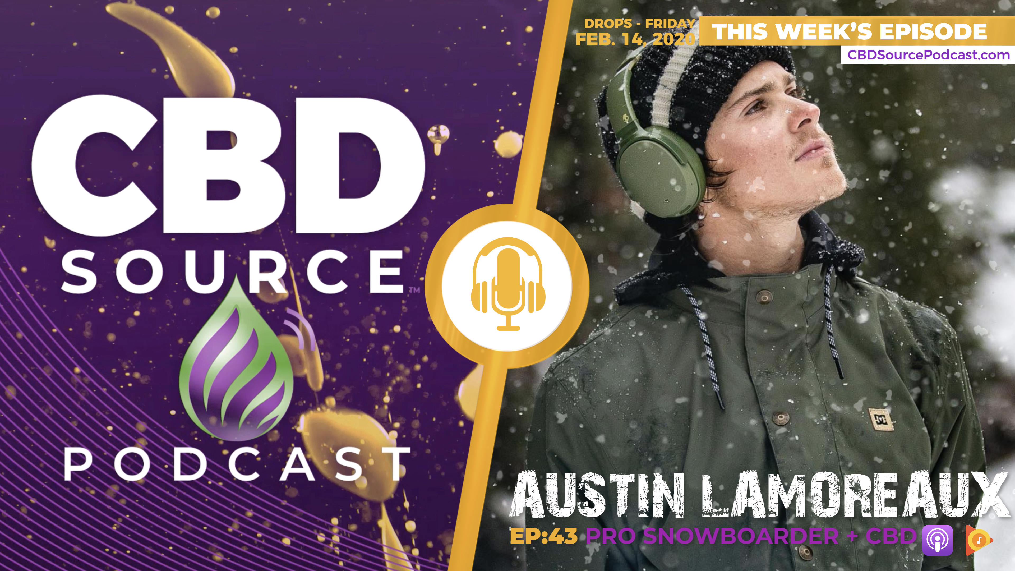 https://www.cbdsourcepodcast.com/wp-content/uploads/2020/02/Austin-Lamoreaux-CBD-Source-Podcast-Interview-43-Blog-Opener.png